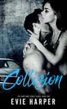 Collision (Portland Street Kings, #1)