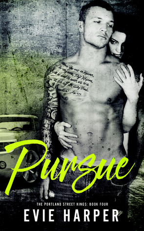 Pursue (Portland Street Kings #4)