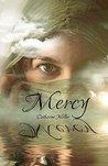 Mercy (Deridia, #1)