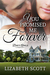 You Promised Me Forever by Lizabeth Scott