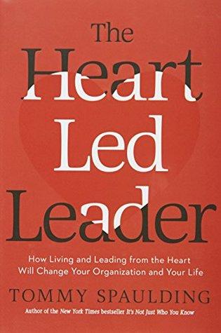 The Heart-Led Leader [Hardcover]