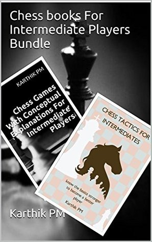 Chess books For Intermediate Players Bundle