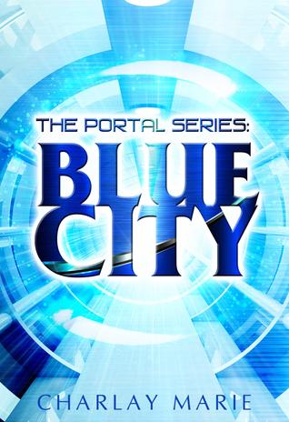 The Portal Series: Blue City