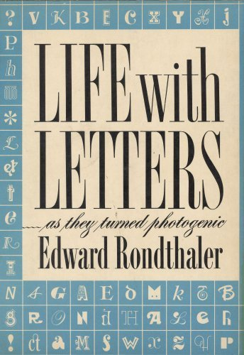 Life with Letters--As They Turned Photogenic