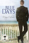 Blue Days by Mary Calmes