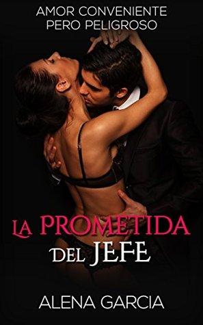 La Prometida del Jefe: Amor Conveniente pero Peligroso (Novela Romántica en Español: Millonario de la Mafia Rusa nº 1)