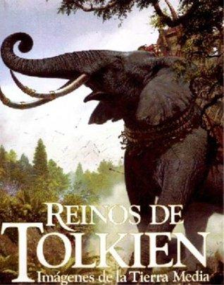 Reinos de Tolkien: Imágenes de la Tierra Media