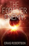 The Forever Enemy (The Forever, #2)