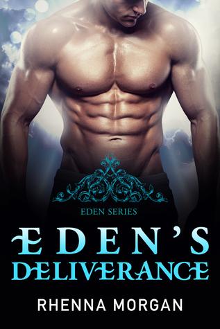 Eden's Deliverance (Eden, #4)
