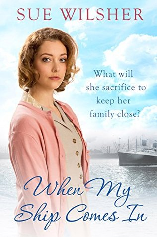 When My Ship Comes In: A powerful, gripping saga of family, love and hope