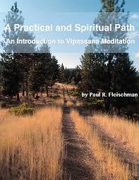 A Practical and Spiritual Path by Paul R. Fleischman