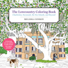 The Lowcountry Coloring Book: Charleston, Savannah, the Sea Islands, and Beyond