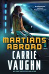 Martians Abroad by Carrie Vaughn