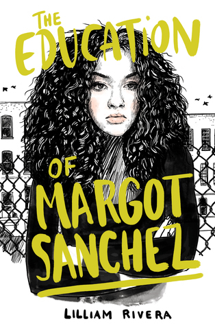 The Education of Margot Sanchez by Lilliam Rivera