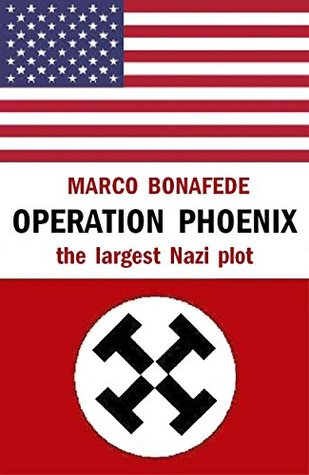 Operation Phoenix: the largest Nazi plot