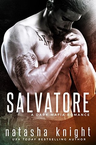 Salvatore (Benedetti Brothers #1) by Natasha Knight