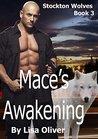 Mace's Awakening by Lisa Oliver