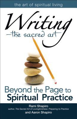 writing-the-sacred-art-beyond-the-page-to-spiritual-practice