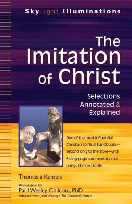 The Imitation of Christ: Selections Annotated & Explained