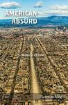 American Absurd: A Work of Fiction