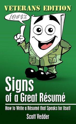 Signs of a Great Résumé: Veterans Edition: How to Write a Résumé that Speaks for Itself