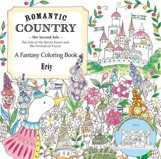Romantic Country The Second Tale A Fantasy Coloring Book By Eriy