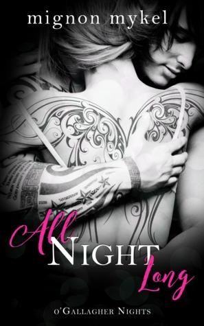 All Night Long (O'Gallagher Nights, #3)