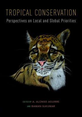 tropical-conservation-perspectives-on-local-and-global-priorities