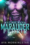 Marauder Fenrir by Aya Morningstar