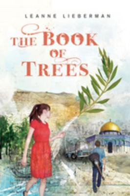 Ebook The Book of Trees by Leanne Lieberman DOC!