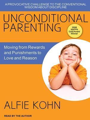 Unconditional Parenting by Alfie Kohn