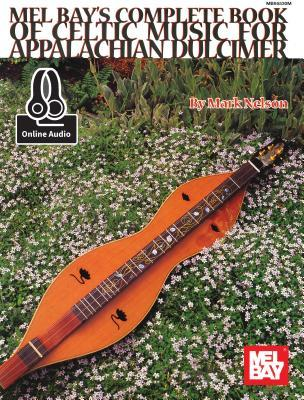 Complete Book of Celtic Music for Appalachian Dulcimer