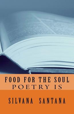 Food for the Soul: Poetry Is