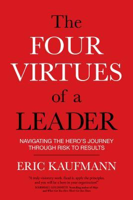 The Four Virtues of a Leader: Navigating the Hero'...