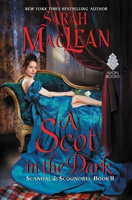 A Scot in the Dark (Scandal & Scoundrel #2)