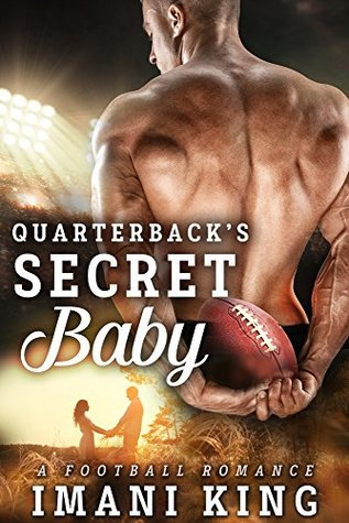 Quarterback's Secret Baby: Bad Boy Ballers #2