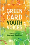 Green Card Youth Voices: Immigration Stories from a Minneapolis High School