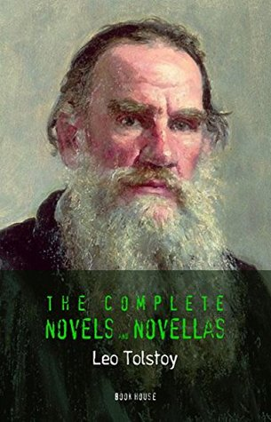 Leo Tolstoy: The Complete Novels and Novellas (Book House)