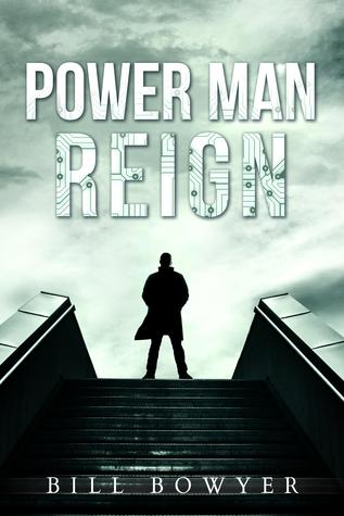 Power Man Reign (The Overman Trilogy, #1)