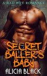 Secret Baller's Baby