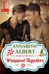 Wrapped Together (Portland Heat, #5)