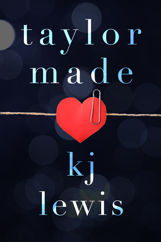 Taylor Made by K.J. Lewis