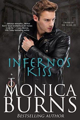 Inferno's Kiss (Order of the Sicari #3)