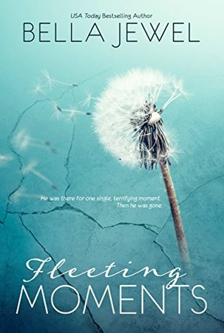 Fleeting Moments - Bella Jewel