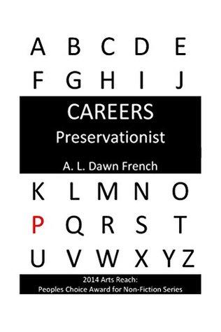 Careers: Preservationist