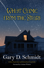 Ebook What Came from the Stars by Gary D. Schmidt PDF!