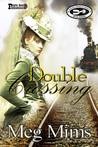 Double Crossing (Double, #1)