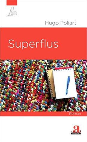 Superflus: Roman