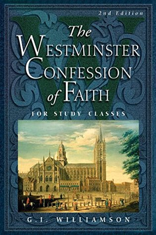 The Westminster Confession of Faith: for Study Classes (ePUB)
