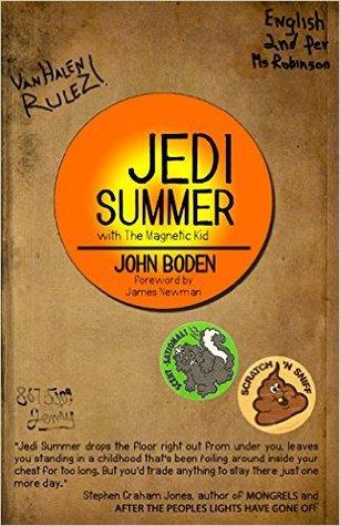 Jedi Summer by John Boden